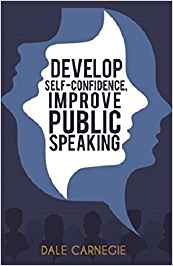 Develop Self-Confidence, Improve Public Speaking- Amazon