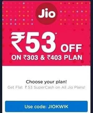 Jio All Plan Offer: Get Flat Rs.53 SuperCash + Get Voucher worth Rs.150 on All Jio plans