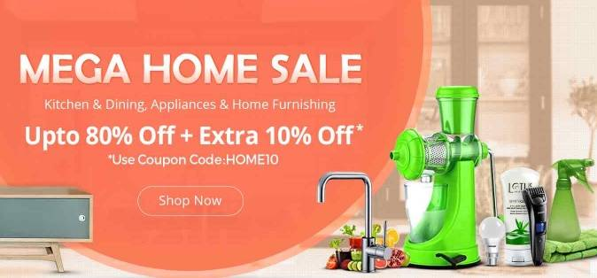 Mega Home Sale - Up to 80% off + Extra 10% off Only On Shopclues