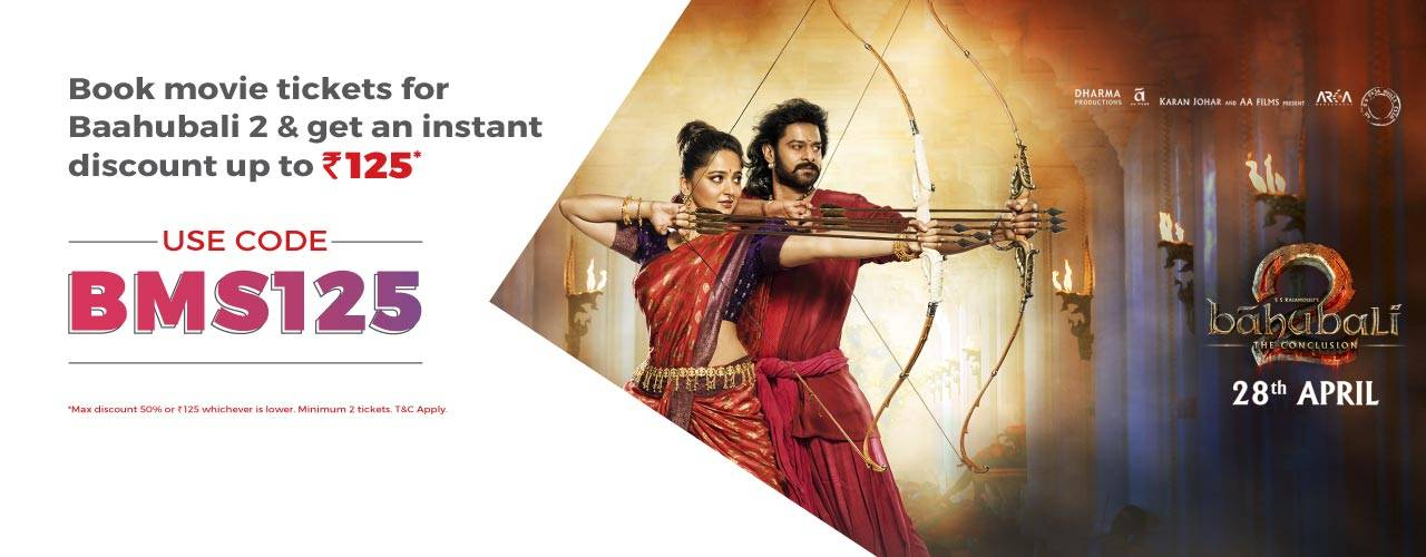 Book Couple Movie tickets for Baahubali 2 & Get an Instant discount upto Rs.125 only on Bookmyshow