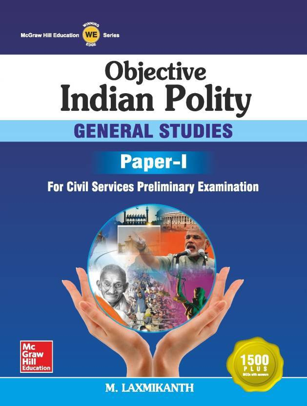 Objective Indian Polity 1st Edition  (English, Paperback, M. Laxmikanth)