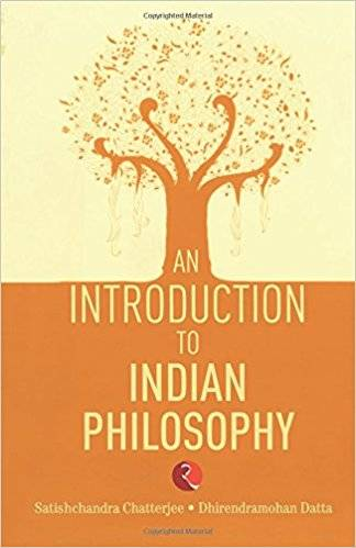 An Introduction to Indian Philosophy  (English, Paperback) By Satischander Chatterjee