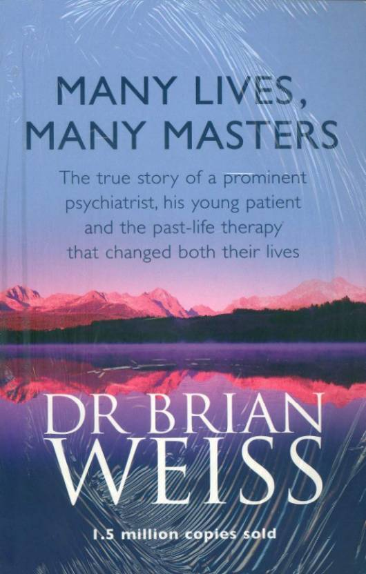 Many Lives, Many Masters ( Paperback) By  Brian Weiss