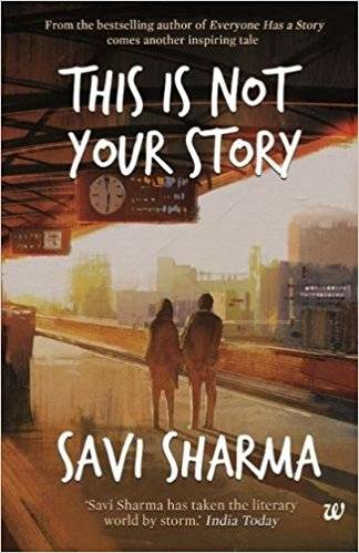 Readers Choice : This Is Not Your Story Paperback By Savi Sharma