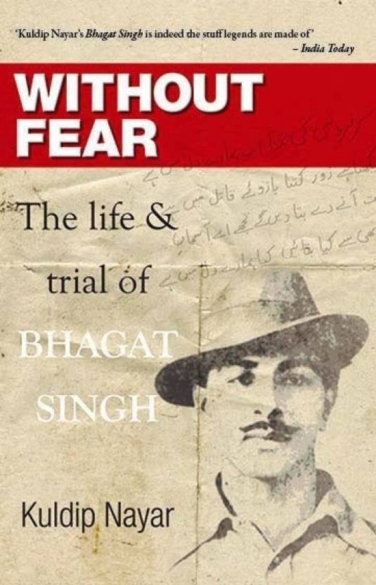 WITHOUT FEAR The Life And Trial Of Bhagat Singh  (English, Paperback) By Nayar Kuldip