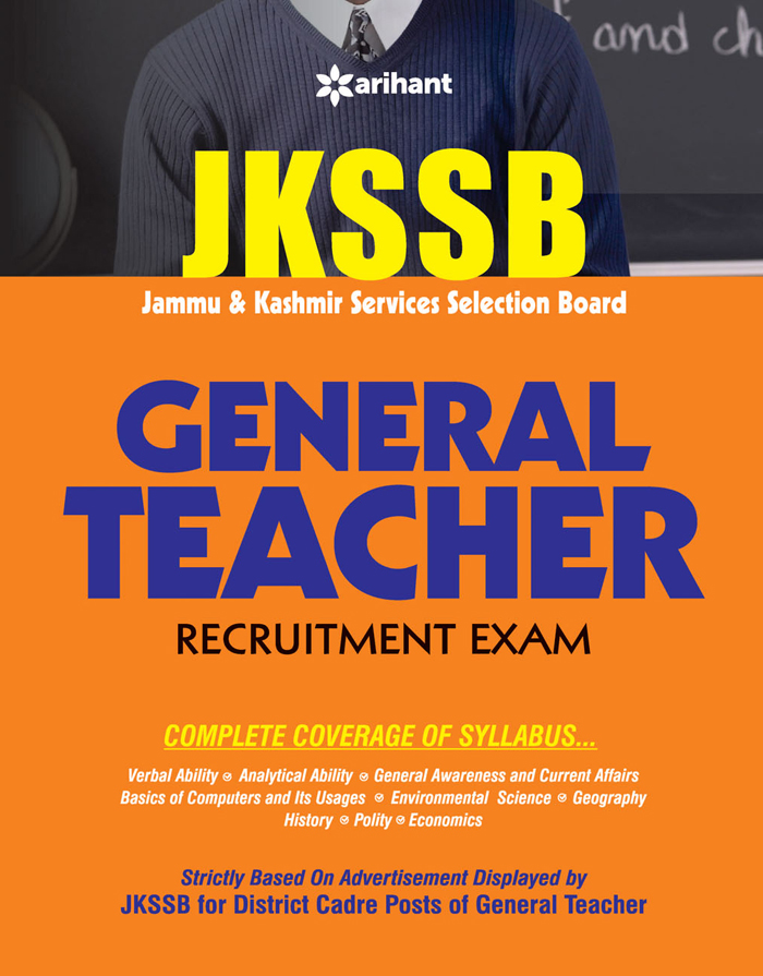 JKSSB General Teacher Recruitment Exam Guide Book 2018 (Arihant)