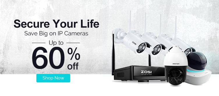 Save Big On IP Cameras - Upto 60% Off