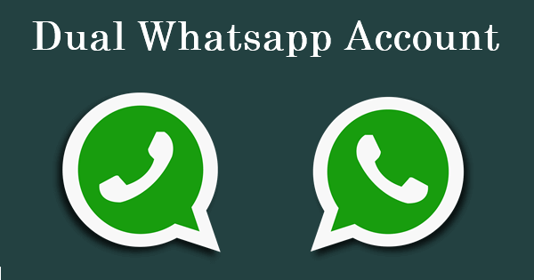 Dual WhatsApp - How to Run 2 WhatsApp Accounts in 1 Android Phone (Step By Step Explained)