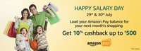 Load ₹500 or more your Amazon Pay Balance: Money or Credits & Get 10% cashbac...
